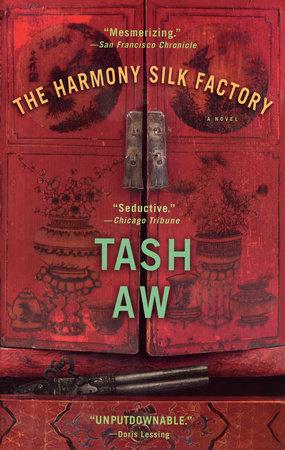 The Harmony Silk Factory by Tash Aw