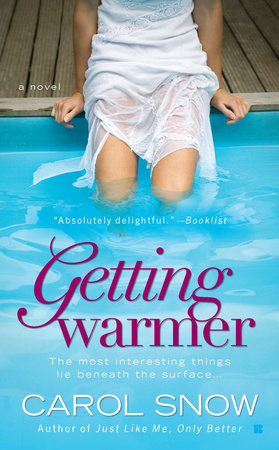 Getting Warmer by Carol Snow