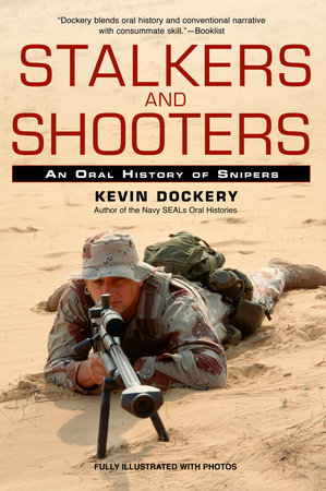 Stalkers and Shooters by Kevin Dockery