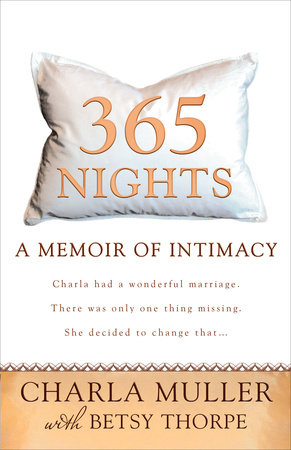 365 Nights by Charla Muller and Betsy Thorpe