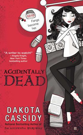 Accidentally Dead by Dakota Cassidy