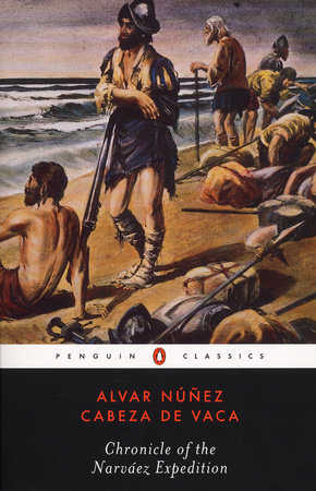 Chronicle of the Narvaez Expedition by Alvar Nunez Cabeza de Vaca