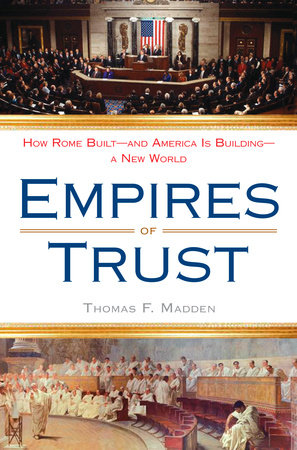 Empires of Trust by Thomas F. Madden