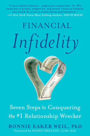 Financial Infidelity by Bonnie Eaker Weil