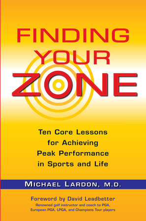 Finding Your Zone by Michael Lardon