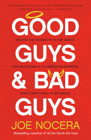 Good Guys and Bad Guys by Joe Nocera