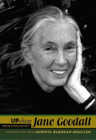 Jane Goodall by Sudipta Bardhan-Quallen
