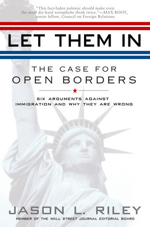 Let Them In by Jason L. Riley
