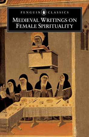 Medieval Writings on Female Spirituality by Various