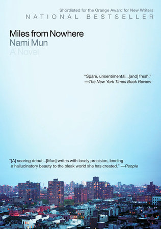 Miles from Nowhere by Nami Mun