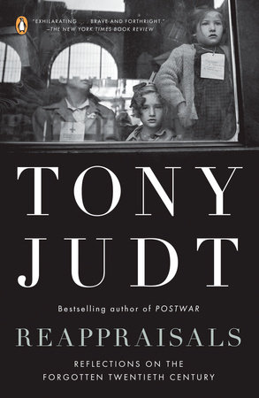 Reappraisals by Tony Judt