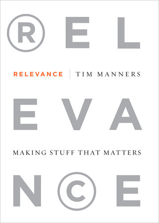 Relevance by Tim Manners
