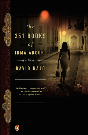 The 351 Books of Irma Acuri by David Bajo