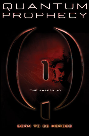 Quantum Prophecy: The Awakening by Michael Carroll