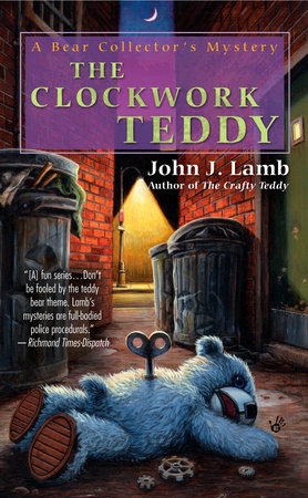 The Clockwork Teddy by John J. Lamb