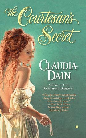 The Courtesan's Secret by Claudia Dain