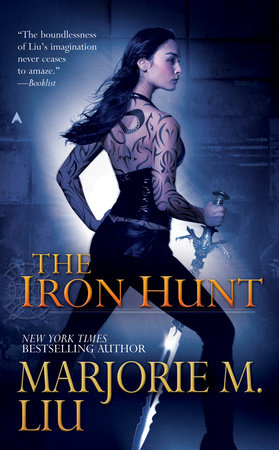 The Iron Hunt by Marjorie M. Liu