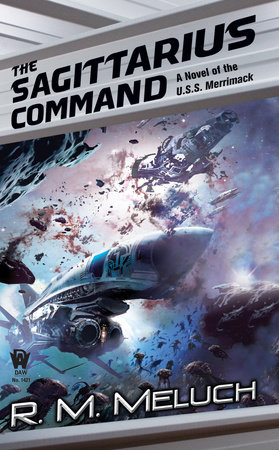 The Sagittarius Command by R. M. Meluch
