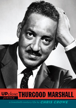 Thurgood Marshall by Chris Crowe