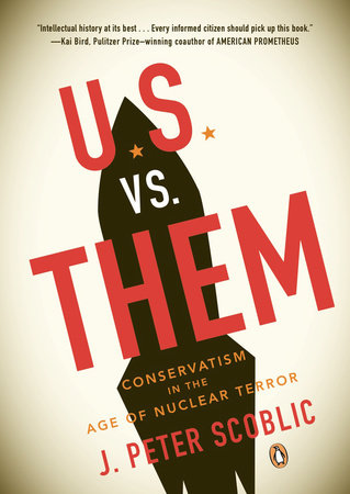 U.S. Vs. Them by J. Peter Scoblic