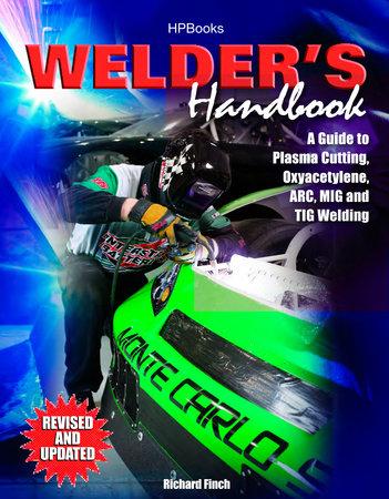 Welder's Handbook, RevisedHP1513 by Richard Finch