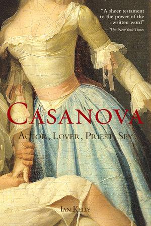 Casanova by Ian Kelly