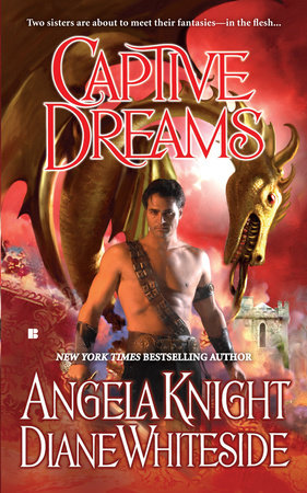 Captive Dreams by Angela Knight and Diane Whiteside