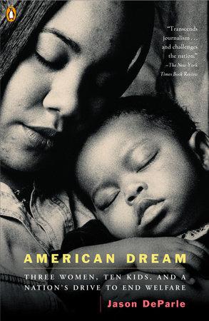 American Dream by Jason DeParle