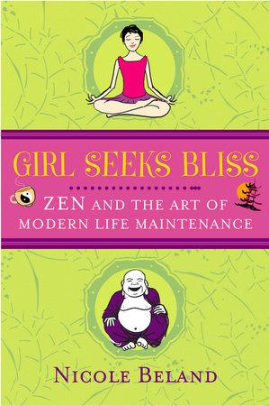 Girls Seek Bliss by Nicole Beland
