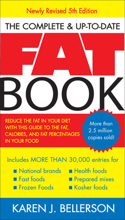 The Complete and Up-to-Date Fat Book by Karen J. Bellerson