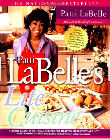 Patti Labelle's Lite Cuisine by Patti LaBelle