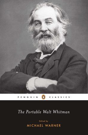 The Portable Walt Whitman by Walt Whitman