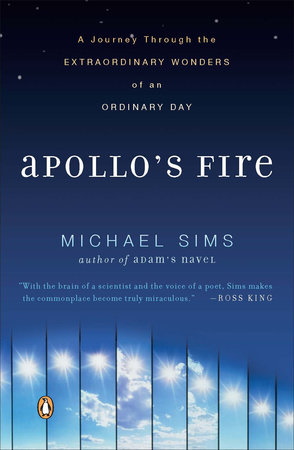 Apollo's Fire by Michael Sims