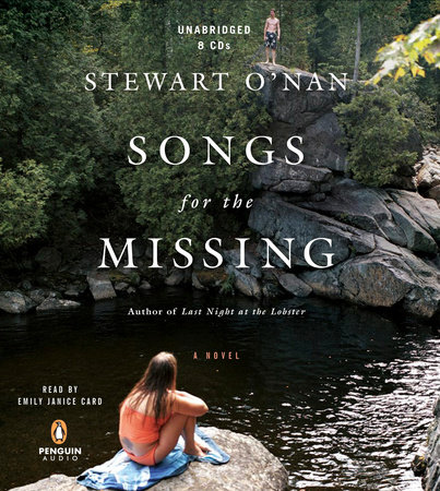 Songs for the Missing by Stewart O'Nan