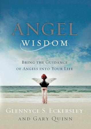 Angel Wisdom by Glennyce Eckersley and Gary Quinn