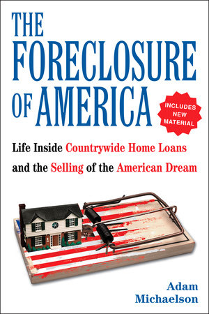 The Foreclosure of America by Adam Michaelson