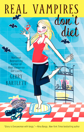 Real Vampires Don't Diet by Gerry Bartlett