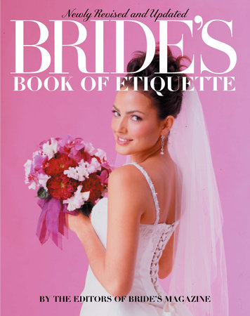 Brides Bk Etiquette by Bride's Magazine Editors