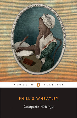 Complete Writings by Phillis Wheatley