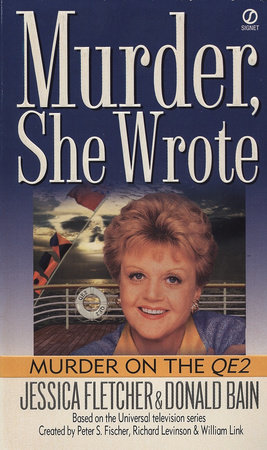 Murder, She Wrote: Murder on the QE2 by Jessica Fletcher and Donald Bain