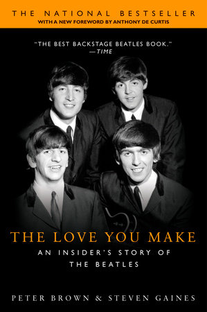 SE The Love You Make by Peter Brown and Steven Gaines