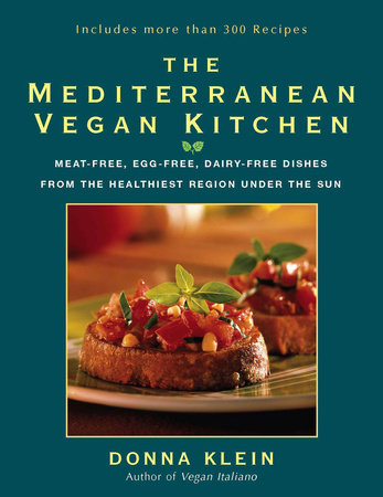 The Mediterranean Vegan Kitchen by Donna Klein