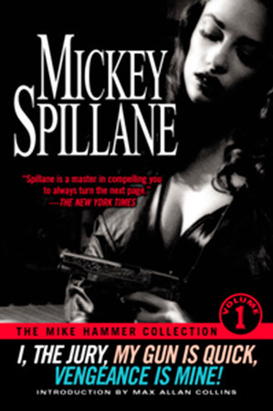 The Mike Hammer Collection by Mickey Spillane
