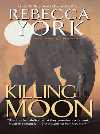 Killing Moon by Rebecca York