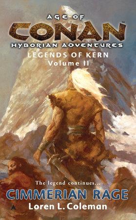 Age of Conan: Cimmerian Rage by Loren Coleman