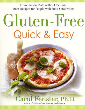 Gluten-Free Quick & Easy by Carol Fenster Ph.D.