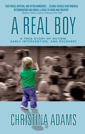 A Real Boy by Christina Adams