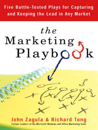 The Marketing Playbook by John Zagula and Rich Tong