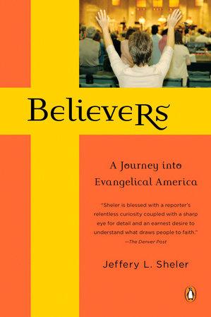 Believers by Jeffery L. Sheler