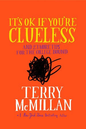 It's OK if You're Clueless by Terry McMillan
